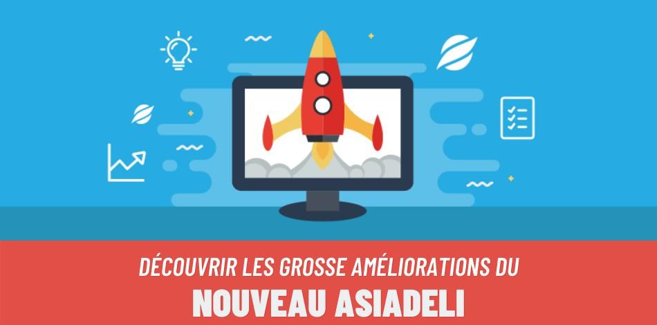 Découvrir les améliorations du nouveau Asiadeli !